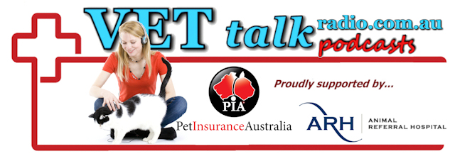 VETtalk Podcasts - Supported by Pet Insurance Australia and the Animal Referral Hospital